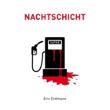 Nachtschicht_Eric Erdmann