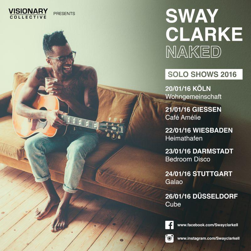 Sway Clarke-Naked_Solo Shows 2016_heimathafen Wiesbaden